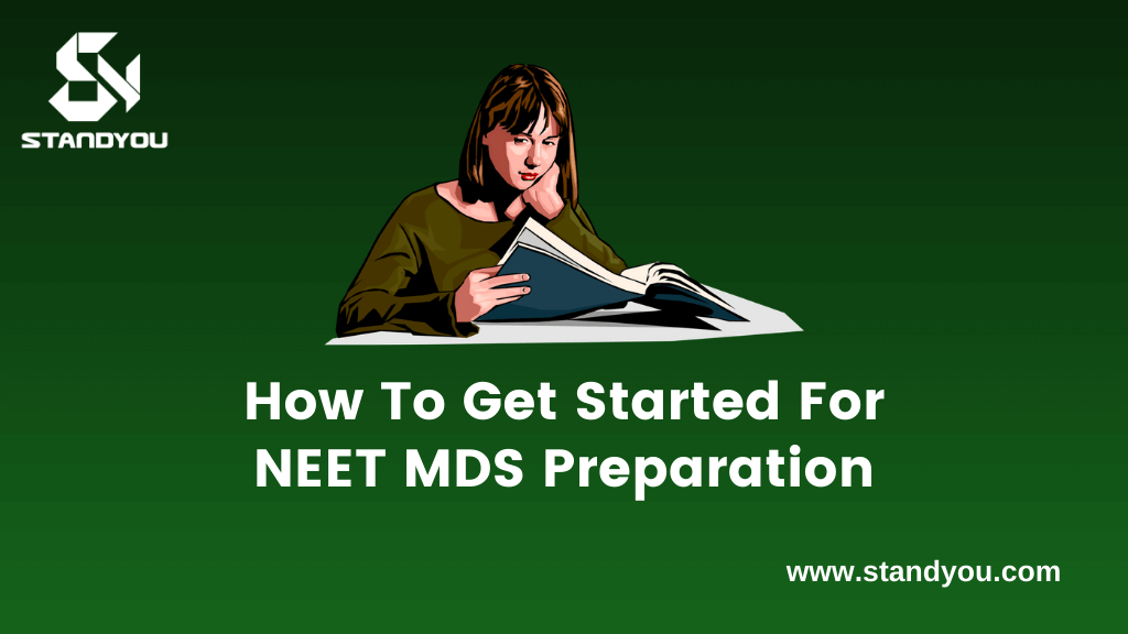 How to get started for NEET MDS Preparation