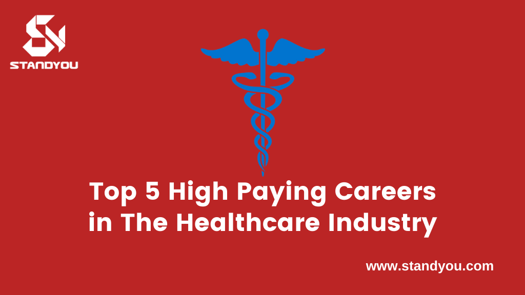 Top 5 High Paying Careers In The Healthcare Industry